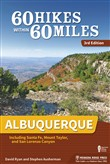 60 Hikes Within 60 Miles: Albuquerque