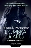 L'ombra di Ares. Covenant series. Vol. 5