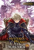 A Mysterious Job Called Oda Nobunaga, Vol. 2 (light novel)