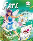 Fate. Colora e divertiti. Ediz. illustrata