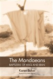 The Mandaeans—Baptizers of Iraq and Iran