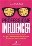 Professione: influencer