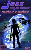 Jazz, Monster Collector in: Downtown Clowntown (Season One, Episode Three)