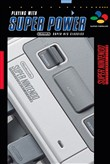Playing with super power. Super NES classics