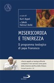 misericordia e tenerezza....