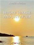 before sunrise and just a...