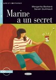 Marine a un secret. Livre + CD audio