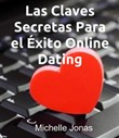 Las Claves Secretas Para el Exito Online Dating