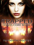trapped (chaos core book ...
