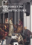 Tintoretto and architecture. Ediz. illustrata