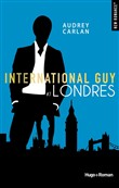 International Guy - tome 7 Londres