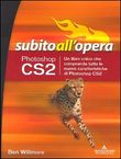 Photoshop CS2 Subito all'opera
