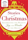 A Cup of Comfort Stories for Christmas