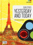 Our cities yesterday and today. Lens book. Con gadget