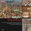 Naples uncovered