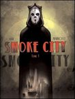 Smoke City. Vol. I