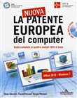La nuova patente europea del computer. Office 2010­Windows 7