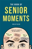 the book of senior moment...
