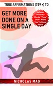 True Affirmations (729 +) to Get More Done on a Single Day