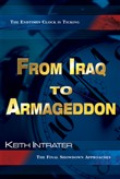 From Iraq to Armageddon: The Endtimes Clock is Ticking