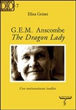 G. E. M. Anscombe. The dragon lady