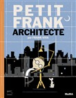 Petit Frank architecte. Ediz. illustrata