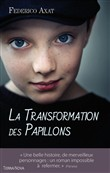 La transformation des papillons