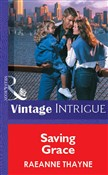 Saving Grace (Mills & Boon Vintage Intrigue)
