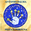 Festa e fortuna. Con CD Audio