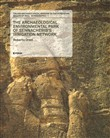 Italian archaeological mission to the kurdistan region of Iraq. Monographs. Vol. 1: The archaeological environmental park of Sennacherib's irrigation network