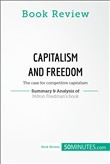 Book Review: Capitalism and Freedom by Milton Friedman