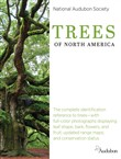 The National Audubon Society Trees of North America