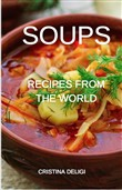 "Soups "" Recipes from the World """