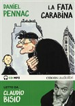 La fata carabina letto da Claudio Bisio. Audiolibro. CD Audio formato MP3