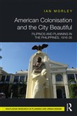 American Colonisation and the City Beautiful