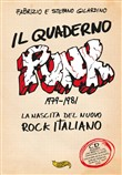 Il quaderno punk. 1979-1981. La nascita del nuovo rock italiano. Con CD-Audio