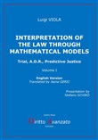Interpretation of the law through mathematical models. Trial, A.D.R., predictive justice