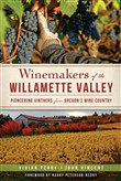 Winemakers of the Willamette Valley