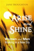 Arise and shine. Women and men walking in a new era