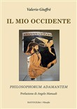 Il mio occidente. Philosophorum Adamantem