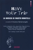 Have your trip. La musica di Fausto Romitelli