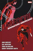 Sognatore americano. Daredevil collection