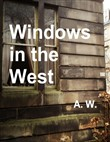 windows in the west