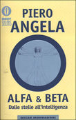 Alfa & Beta. Dalle stelle all'intelligenza