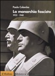 La monarchia fascista