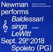 Newman performs Baldessarri sings Lewitt. Sept. 29th, 2018 Spoleto (PG). Ediz. italiana e inglese