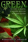 Green: The First 12 Months of Modern American Marijuana Reform