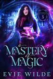 A Mastery of Magic