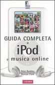Guida completa ad iPod e musica digitale
