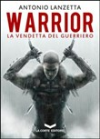 warrior. la vendetta del ...